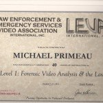 LEVA Forensic Video Analysis & the Law LEVEL 1 Mike Primeau